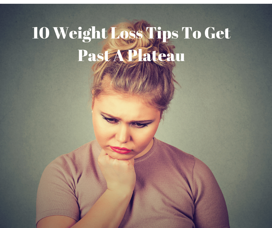 break a weight loss plateau